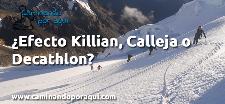 ¿Efecto Killian, Calleja o Decathlon?