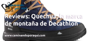 Reviews: Quechua, la marca de montaña de Decathlon