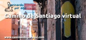 Camino de Santiago Virtual