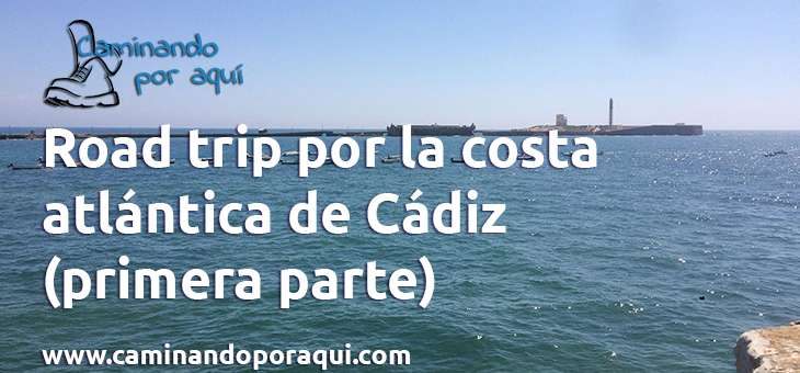 road trip costa cadiz